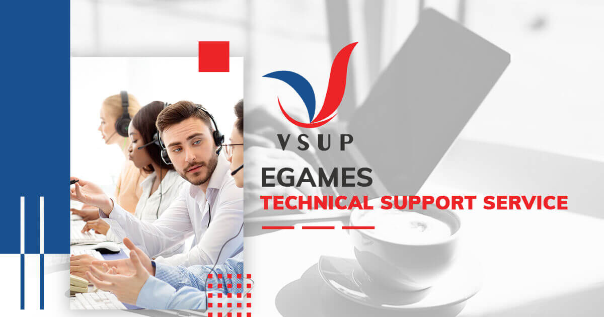 VSUP - EGames Technical Support Service
